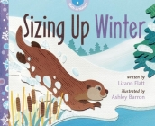 Sizing Up Winter (Math in Nature) Cover Image