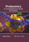Proteomics: A Comprehensive Study of Proteins Cover Image