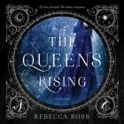 The Queen's Rising Lib/E Cover Image