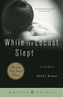 While the Locust Slept: A Memoir Cover Image