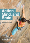 Action, Mind, and Brain: An Introduction Cover Image