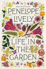Life in the Garden: A Memoir Cover Image