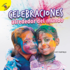 Descubrámoslo (Let's Find Out) Celebraciones Alrededor del Mundo: Celebrations Around the World Cover Image
