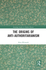 The Origins of Anti-Authoritarianism Cover Image