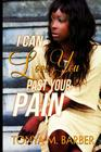 I Can Love You Past Your Pain Cover Image