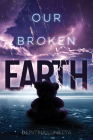 Our Broken Earth Cover Image