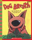 Dog Breath! The Horrible Trouble with Hally Tosis (Scholastic Bookshelf): The Horrible Trouble With Hally Tosis Cover Image