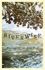 Riverwise: Meditations on Afon Teifi Cover Image