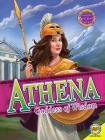 Athena: Goddess of War (Gods and Goddesses of Ancient Greece) Cover Image