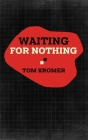 Waiting for Nothing Cover Image