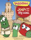 Josh and the Big Wall (VeggieTales #1) Cover Image