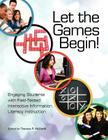 Let the Games Begin! Engaging Students with Interactive Information Literacy Instruction Cover Image