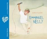 Emmanuel Kelly - ¡Sueña a Lo Grande! (Emmanuel Kelly - Dream Big!) (Lo Que de Verdad Importa) Cover Image