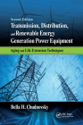 Transmission, Distribution, and Renewable Energy Generation Power Equipment: Aging and Life Extension Techniques, Second Edition Cover Image