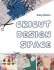 Cricut: Design Space Cover Image