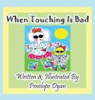 When Touching Is Bad Cover Image