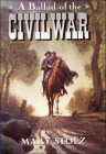 A Ballad of the Civil War (Trophy Chapter Books) Cover Image