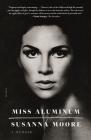 Miss Aluminum: A Memoir Cover Image