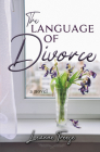 The Language of Divorce: A Novel Cover Image