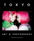 Tokyo: Art & Photography Cover Image