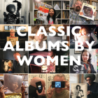 Classic Albums by Women Cover Image