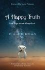 A Happy Truth: Last Dogs Aren't Always Last Cover Image