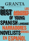 Granta 155: Best of Young Spanish-Language Novelists 2 Cover Image