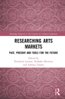 Researching Art Markets: Past, Present and Tools for the Future Cover Image