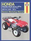 Honda TRX300 Shaft Drive ATVs:  2-Wheel Drive & 4-Wheel Drive 1988 thru 2000 (Owners' Workshop Manual) Cover Image