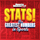 Sports Illustrated Kids STATS!: The Greatest Number in Sports Cover Image