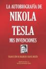 La Autobiografía de Nikola Tesla: MIS Invenciones Cover Image