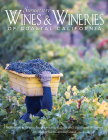 Signature Wines & Wineries of Coastal California: Noteworthy Wines from Leading Estate and Boutique Wineries (Iconic Wineries) Cover Image