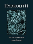 Hydrolith: Surrealist Research & Investigations Cover Image
