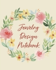 Jewelry Design Notebook: DIY Project Planner - Organizer - Crafts Hobbies - Home Made - Beadwork - Jewels Cover Image