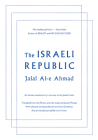 The Israeli Republic: An Iranian Revolutionary's Journey to the Jewish State Cover Image