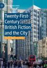 Twenty-First-Century British Fiction and the City Cover Image