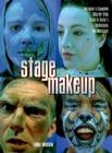 Stage Makeup: The Actor's Complete Guide to Today's Techniques and Materials Cover Image