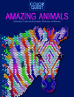 Color Quest: Amazing Animals: Extreme Color-By-Number Pictures to Reveal Cover Image
