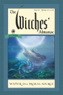 The Witches' Almanac: Issue 36, Spring 2017 to 2018: Water: Our Primal Source Cover Image