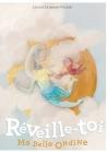 Réveille-toi, ma belle Ondine !: Avec couleurs Cover Image