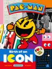 Pac-Man: Birth of an Icon Cover Image