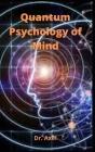 Quantum Psychology of Mind Cover Image