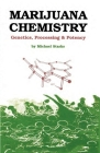 Marijuana Chemistry: Genetics, Processing, Potency Cover Image