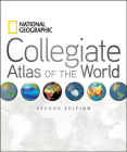National Geographic Collegiate Atlas of the World, Second Edition Cover Image