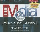 The Media: Journalism in Crisis Cover Image