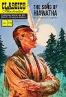 The Song of Hiawatha (Classics Illustrated) Cover Image