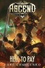 Hell to Pay (Ascend Online #3) Cover Image