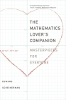 The Mathematics Lover's Companion: Masterpieces for Everyone Cover Image