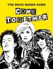 Come Together: The Rock Bands Game Cover Image