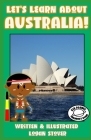 Let's Learn About Australia!: Kid History: Teaching Children about the World! History book series for children. Learn about Australian Heritage! Per Cover Image